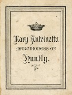 Mary Antoinetta Marchioness of Huntly