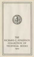 Richard C. Jenkinson Collection of Technical Books, The